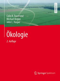 Ökologie von Begon,  Michael, Harper,  John L., Hoffmeister,  Thomas S., Steidle,  Johannes, Thomas,  Frank, Townsend,  Colin R.