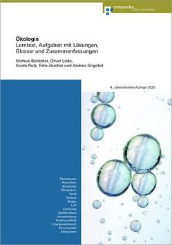 Ökologie von Bütikofer,  Markus, Grigoleit,  Andrea, Lüde,  Oliver, Rutz,  Guido, Zürcher,  Felix