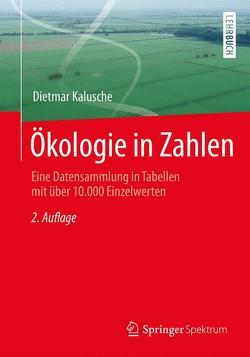Ökologie in Zahlen von Kalusche,  Dietmar
