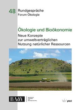 Ökologie und Bioökonomie von Bayerische Akademie der Wissenschaften