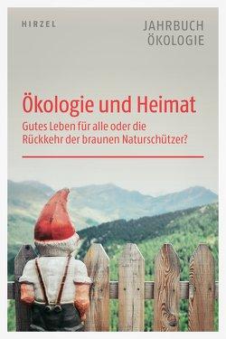 Ökologie und Heimat von Ibisch,  Pierre, Sommer,  Jörg