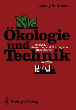 Ökologie und Technik von Hartmann,  Ludwig