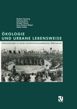 Ökologie und Urbane Lebensweise von Gestring,  Norbert, Heine,  Hartwig, Mautz,  Rüdiger, Mayer,  Hans-Norbert, Siebel,  Walter