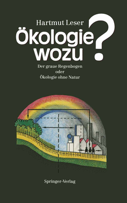 Ökologie wozu? von Leser,  Hartmut