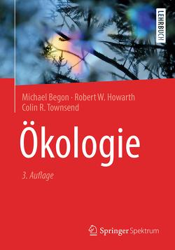 Ökologie von Begon,  Michael, Held,  Andreas, Howarth,  Robert W., Townsend,  Colin R.