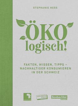 ÖKOlogisch! von Hess,  Stephanie
