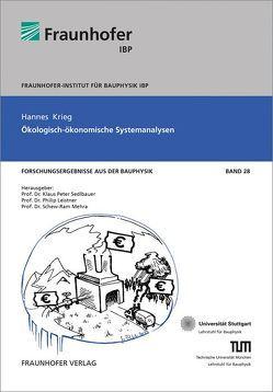 Ökologisch-ökonomische Systemanalyse. von Krieg,  Hannes, Leistner,  Philip, Mehra,  Schew-Ram, Sedlbauer,  Klaus-Peter