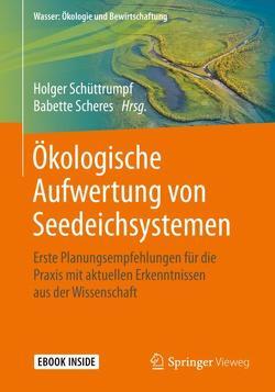 Ökologische Aufwertung von Seedeichsystemen von Scheres,  Babette, Schüttrumpf,  Holger