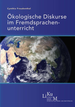 Ökologische Diskurse im Fremdsprachenunterricht von Freudenthal,  Cynthia