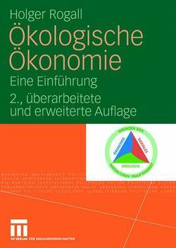 Ökologische Ökonomie von Rogall,  Holger