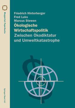 Ökologische Wirtschaftspolitik von Hinterberger,  Friedrich, Luks,  Fred, Stewen,  Marcus
