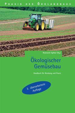 Ökologischer Gemüsebau von Eghbal,  Reyhaneh