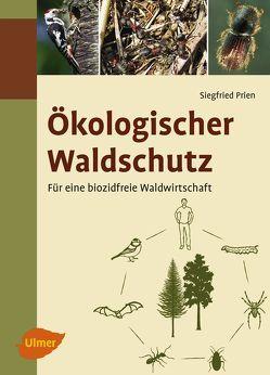 Ökologischer Waldschutz von Prien,  Siegfried