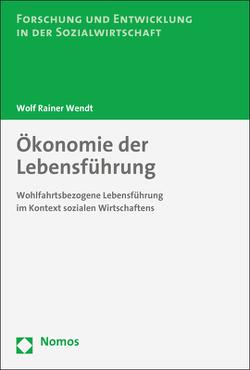 Ökonomie der Lebensführung von Wendt,  Wolf Rainer