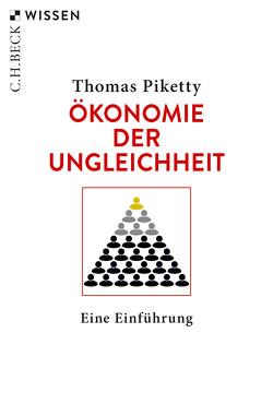 Ökonomie der Ungleichheit von Lorenzer,  Stefan, Piketty,  Thomas