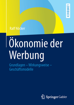 Ökonomie der Werbung von Nöcker,  Ralf