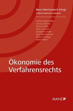 Ökonomie des Verfahrensrechts von Benn-Ibler,  Gerhard, Lewisch,  Peter