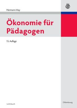 Ökonomie für Pädagogen von May,  Hermann