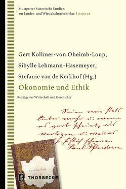Ökonomie und Ethik von Kollmer-von-Oheimb-Loup,  Gert, Lehmann-Hasemeyer,  Sibylle, van de Kerkhof,  Stefanie