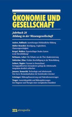 Ökonomie und Gesellschaft / Bildung in der Wissensgesellschaft von Bellmann,  Lutz, Grözinger,  Gerd