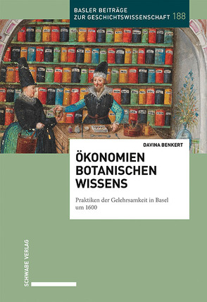Ökonomien botanischen Wissens von Benkert,  Davina