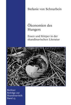 Ökonomien des Hungers von von Schnurbein,  Stefanie