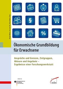 Ökonomische Grundbildung für Erwachsene von Maier,  Petra, van Eik,  Iris, Weber,  Birgit