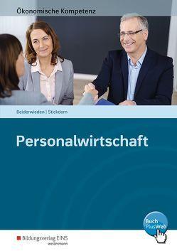 Ökonomische Kompetenz / Personalwirtschaft von Beiderwieden,  Arndt, Stickdorn,  Christoph