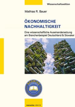 Ökonomische Nachhaltigkeit von Bauer,  Mathias