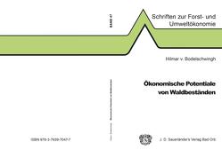 Ökonomische Potentiale von Waldbeständen von von Bodelschwingh,  Hilmar