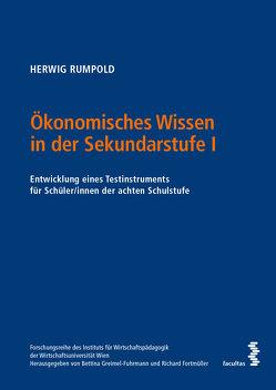 Ökonomisches Wissen in der Sekundarstufe I von Rumpold,  Herwig