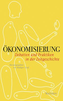 Ökonomisierung von Graf,  Rüdiger