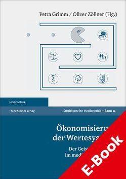Ökonomisierung der Wertesysteme von Grimm,  Petra, Zöllner,  Oliver