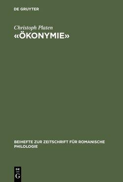 «Ökonymie» von Platen,  Christoph