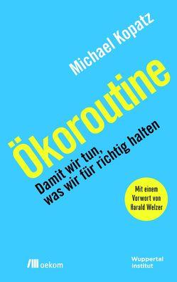 Ökoroutine von Kopatz,  Michael