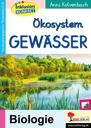 Ökosystem Gewässer von Kolvenbach,  Anni