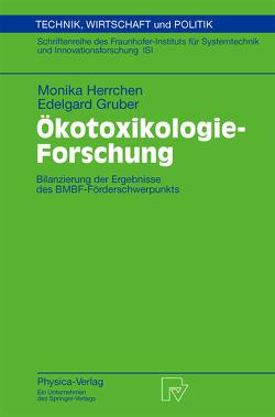 Ökotoxikologie-Forschung von Böhm,  E., Gruber,  Edelgard, Herrchen,  Monika, Hommen,  U., Klein,  Willemijn M., Müller,  M., Wenzel,  A.