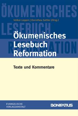 Ökumenisches Lesebuch Reformation von Leppin,  Volker, Sattler,  Dorothea