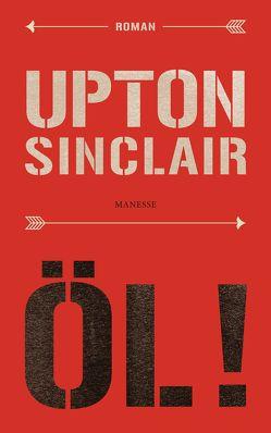 Öl! von Sinclair,  Upton