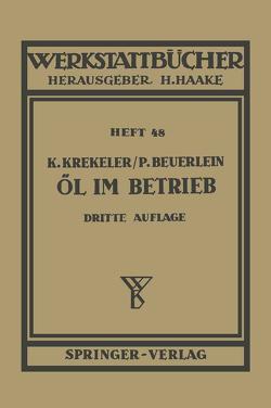 Öl im Betrieb von Beuerlein,  P., Krekeler,  K.