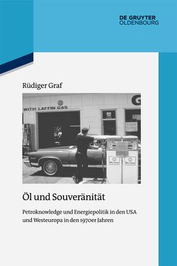 Öl und Souveränität von Graf,  Rüdiger
