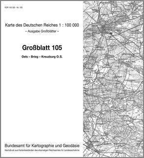 Oels – Brieg – Kreuzburg O. S.