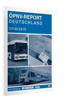 ÖPNV-Report 2018/2019 von Kuttig,  Lothar