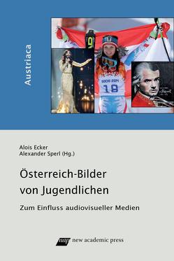 Österreich-Bilder von Jugendlichen von Ecker,  Alois, Sperl,  Alexander
