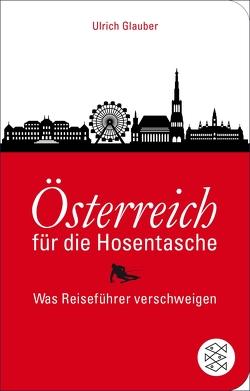Österreich für die Hosentasche von Glauber,  Ulrich