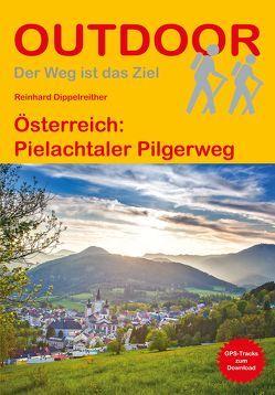 Österreich: Pielachtaler Pilgerweg von Dippelreither,  Reinhard