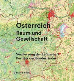 Österreich Raum und Gesellschaft von Seger,  Martin