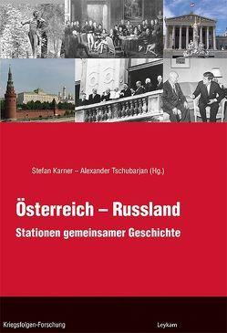 Österreich – Russland von Karner,  Stefan, Tschubarjan,  Alexander