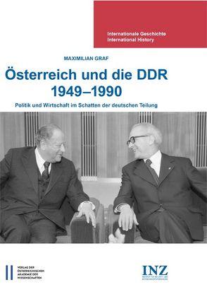 Österreich und die DDR 1949-1990 von Gehler,  Michael, Graf,  Maximilian, Mueller,  Wolfgang79, 00
