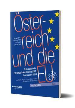 Österreich und die EU von Ecker,  Dietmar, Hacker,  Philipp, Heigl,  Andrea, Hüffel,  Clemens, Mandl,  Christian, Plasser,  Fritz